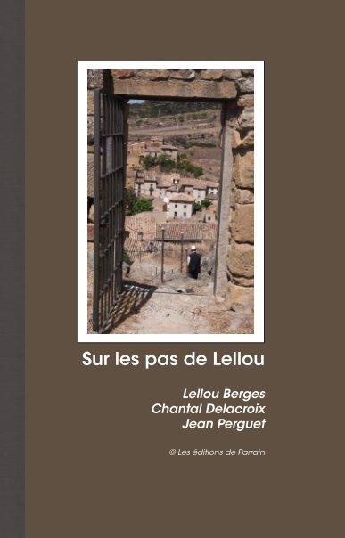View Sur les pas de Lellou by Lellou Berges, Chantal Delacroix, Jean Perguet