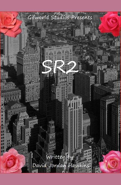 View SR2 by David Jordan Hawkins