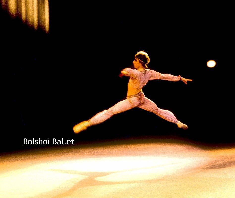 View Bolshoi Ballet by David May