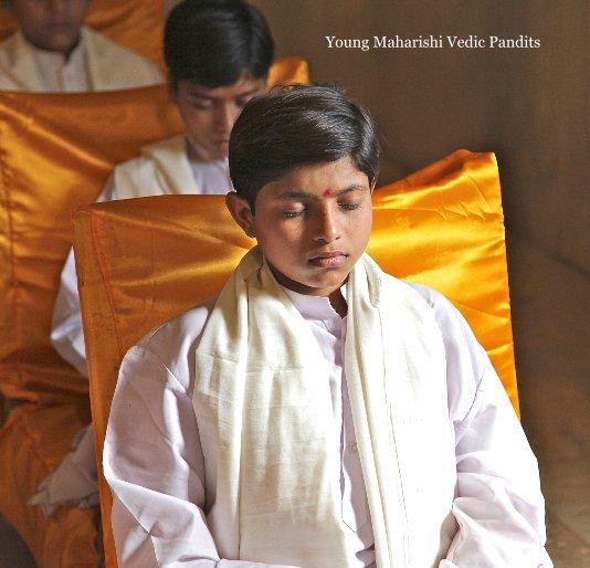 View Young Maharishi Vedic Pandits 7x7 by Maharishi Vedic Pandits