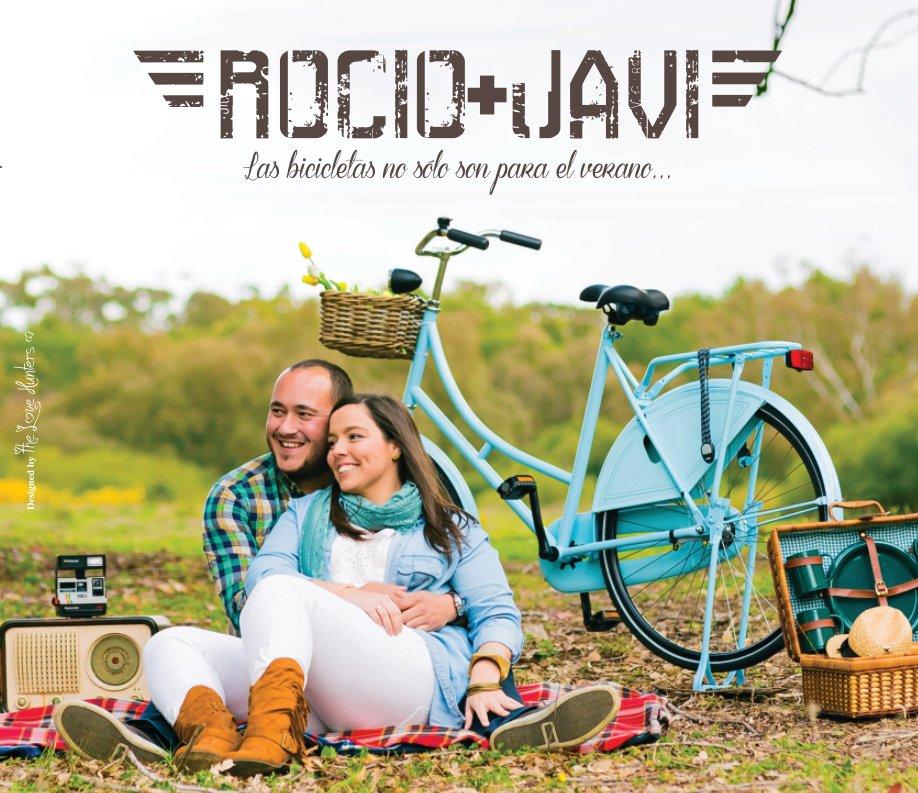 Ver ROCÍO+JAVIER por THE LOVE HUNTERS