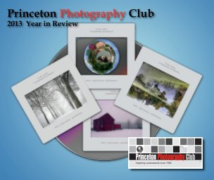 Princeton Photography Club - 2013 Review (Soft Cover) - Fine Art Photography photo book