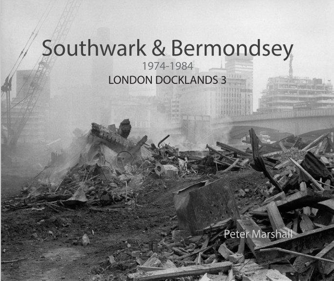View Southwark & Bermondsey by Peter Marshall
