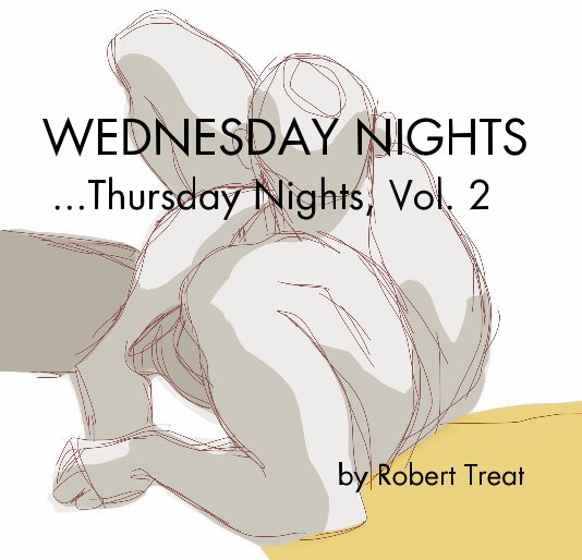 View WEDNESDAY NIGHTS ...Thursday Nights, Vol. 2 by Robert Treat by Robert Treat