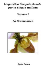 Linguistica Computazionale per la Lingua Italiana - Computers & Internet pocket and trade book