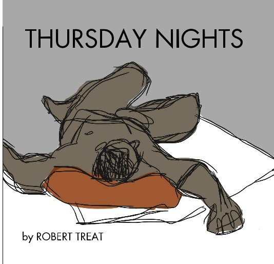 View THURSDAY NIGHTS by ROBERT TREAT