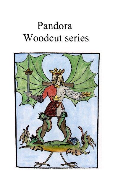 View Pandora Woodcut series by Adam McLean