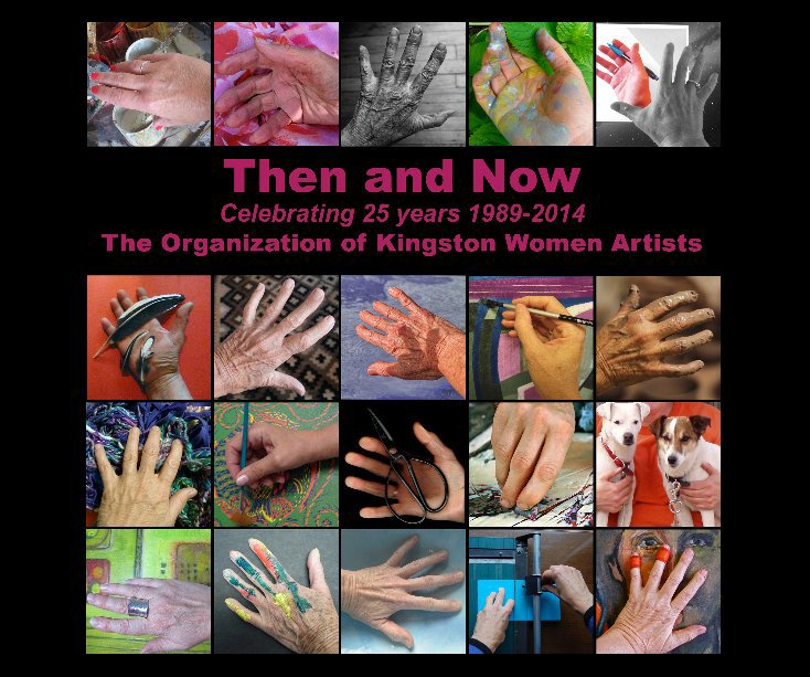 View Then and Now by The Organization of Kingston Women Artists