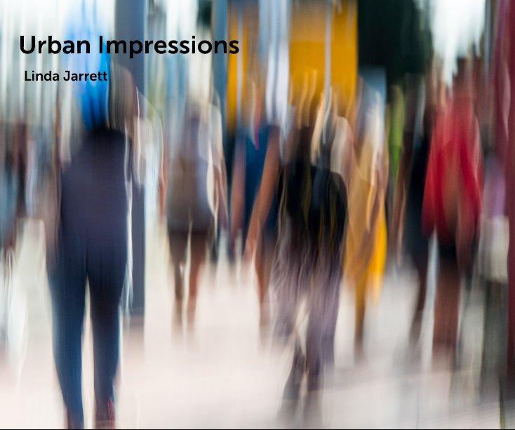 View Urban Impressions by Linda Jarrett