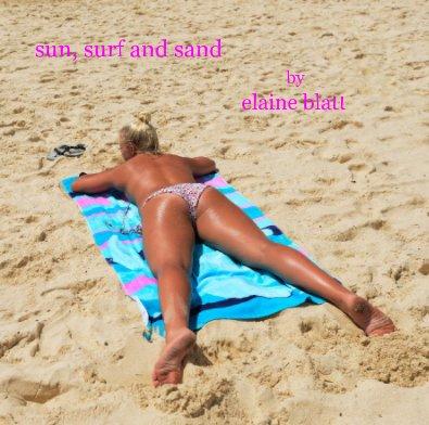 sun, surf and sand by elaine blatt - Arts & Photography Books photo book