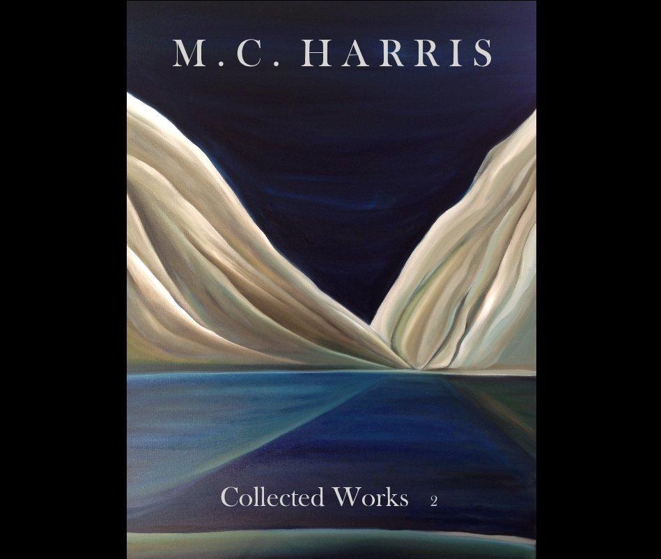 View M . C . H A R R I S by Marc Cabell Harris