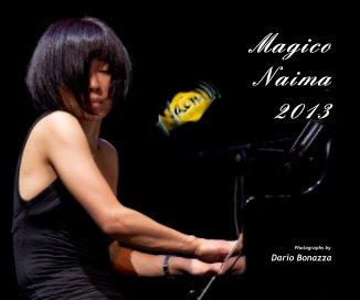 Magico Naima 2013 - Fotografia artistica fotolibro