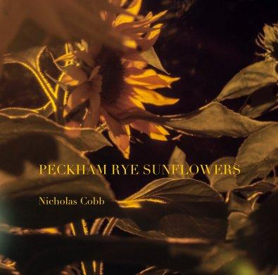 PECKHAM RYE SUNFLOWERS Nicholas Cobb - Arts & Photography Books photo book