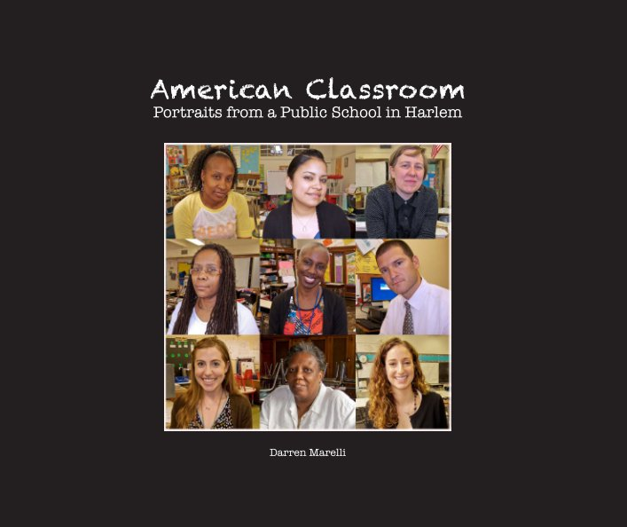 View American Classroom by Darren Marelli and Mollie Bruhn