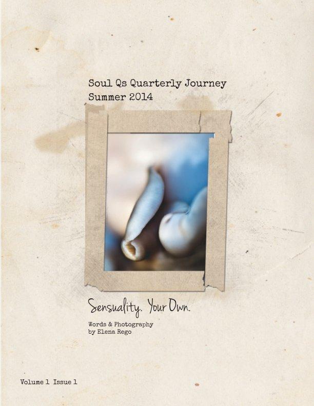 View Soul Qs Quarterly Journal by Elena Rego