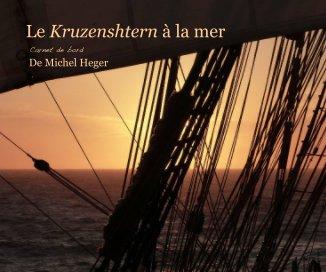 Le Kruzenshtern à la mer - Voyages livre photo