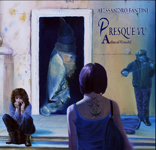 View Presque vu (2014 paperback edition) by Alessandro Fantini