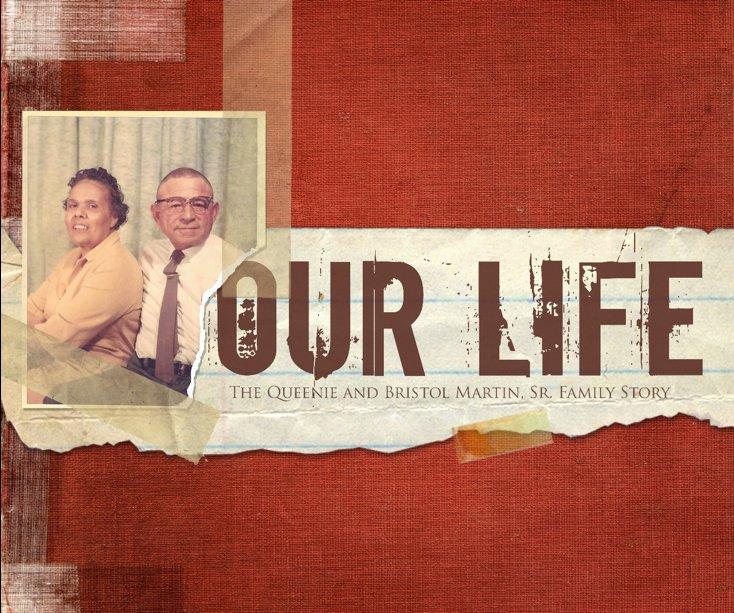 Ver Our Life (Fourth Edition) por Pandora Frazier