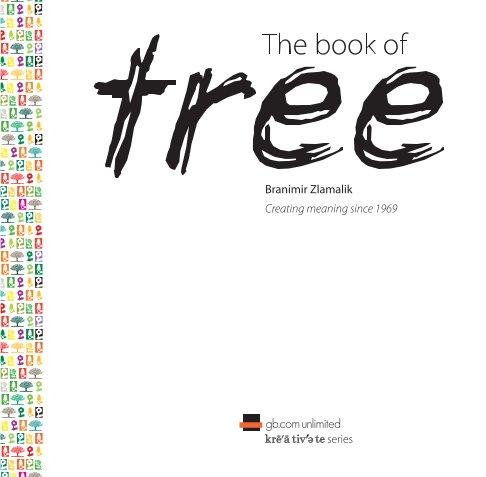 View The book of tree by Branimir Zlamalik