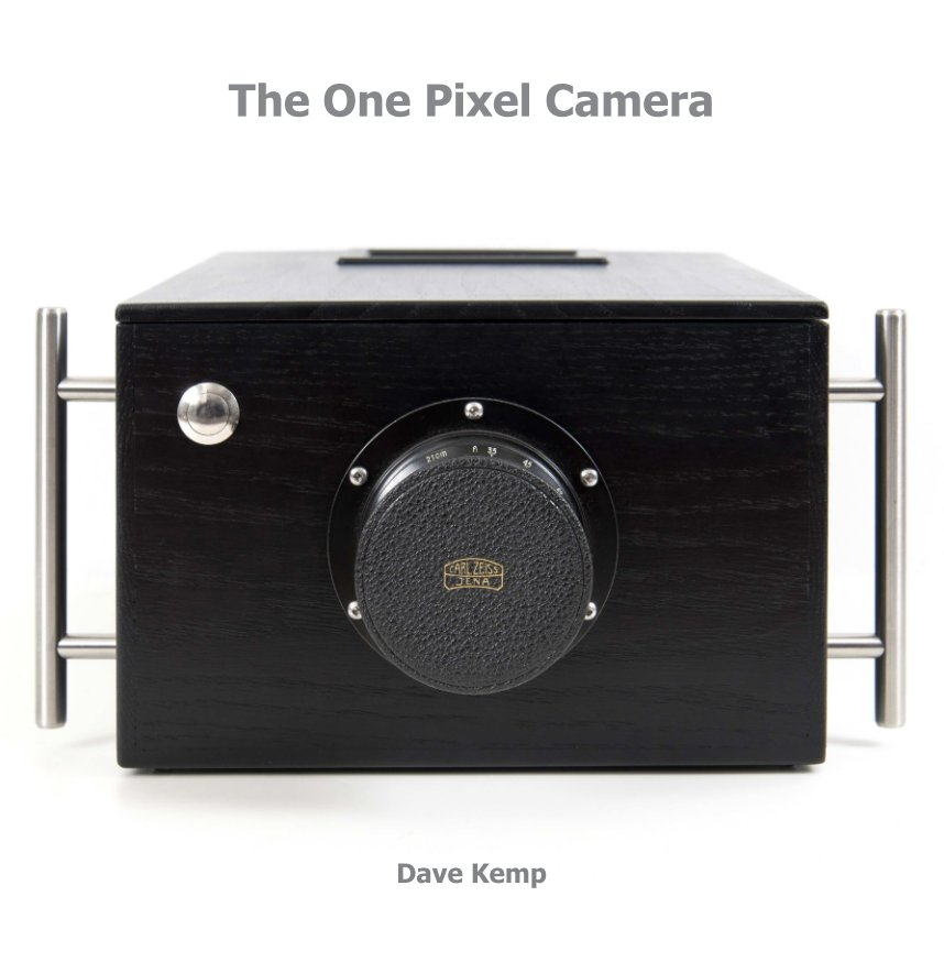 View The One Pixel Camera by Dave Kemp