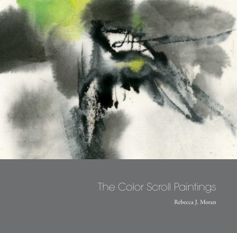 View The Color Scroll Paintings by Rebecca. J. Moran
