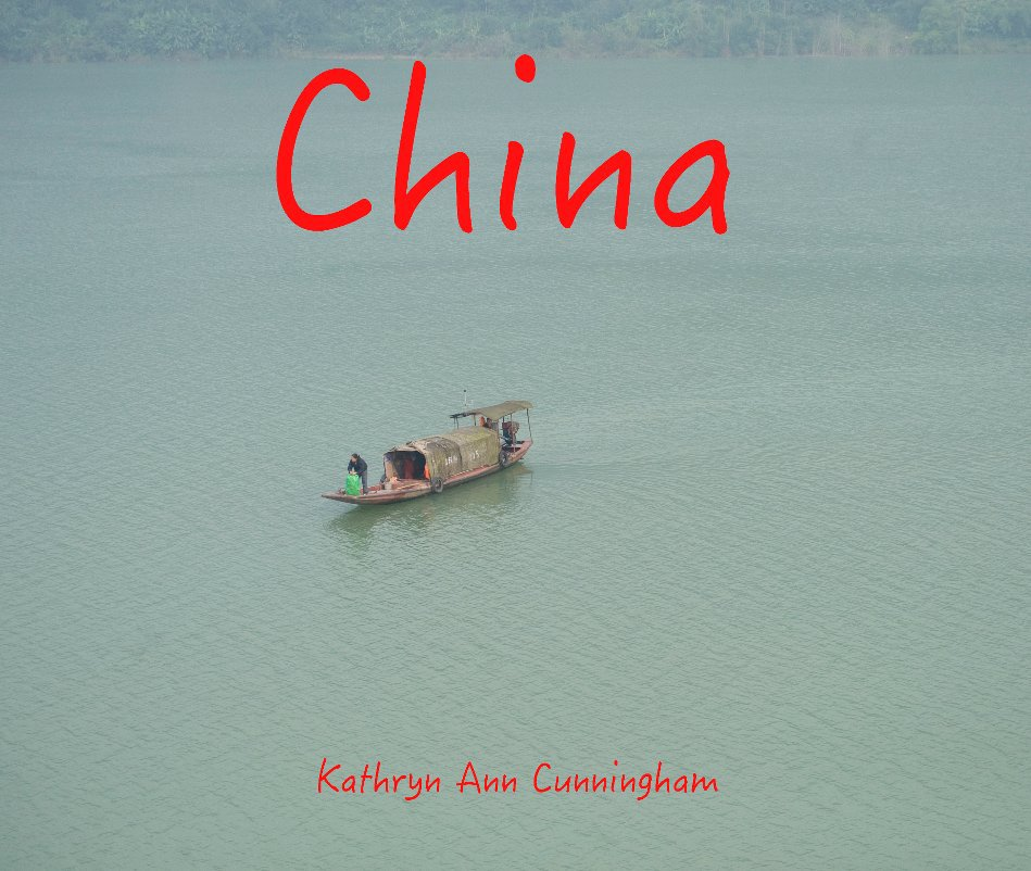 View China by kathryn ann cunningham