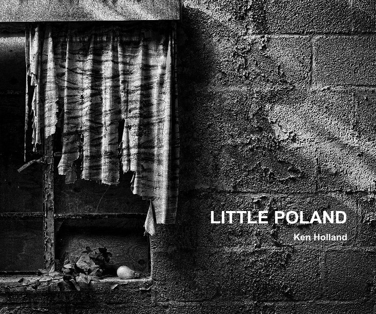View LITTLE POLAND by Ken Holland