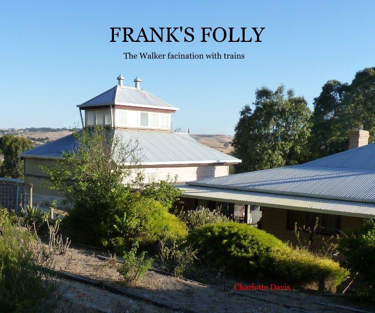 View FRANK'S FOLLY by Charlotte Davis