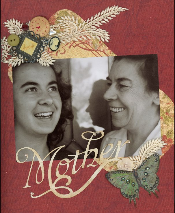 View My Mother by Leslie Anderson and Mari Jo Young