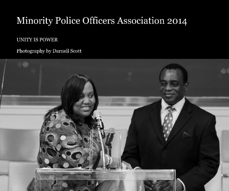 View Minority Police Officers Association 2014 by Photography by Darnell Scott