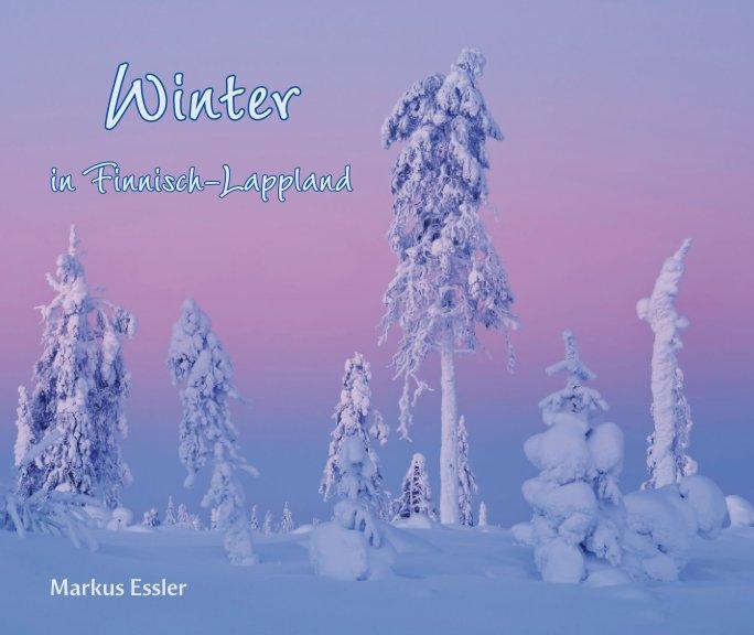 Winter in Finnisch-Lappland nach Markus Essler anzeigen
