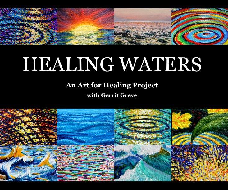 View HEALING WATERS by Gerrit Greve