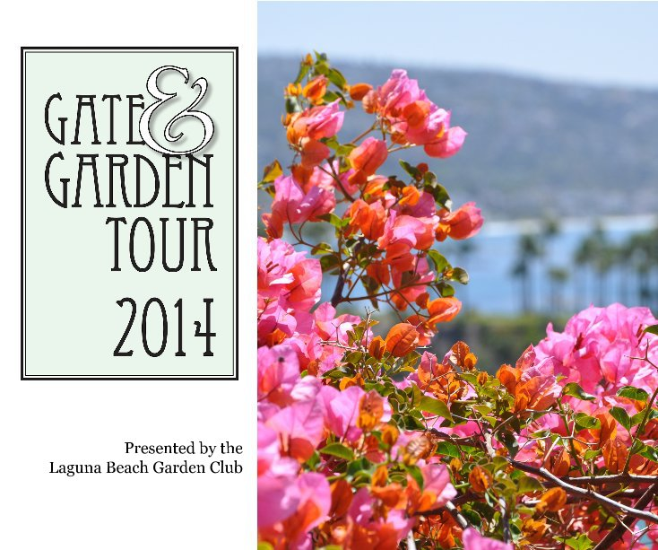 View Gate & Garden Tour 2014 by Laguna Beach Garden Club