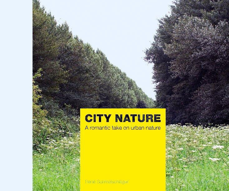View City Nature by René Schmalschläger