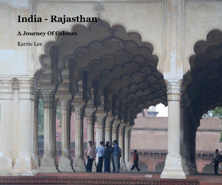 Ver India - Rajasthan por Karrie Lee