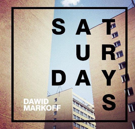 View Saturdays by Dawid Markoff