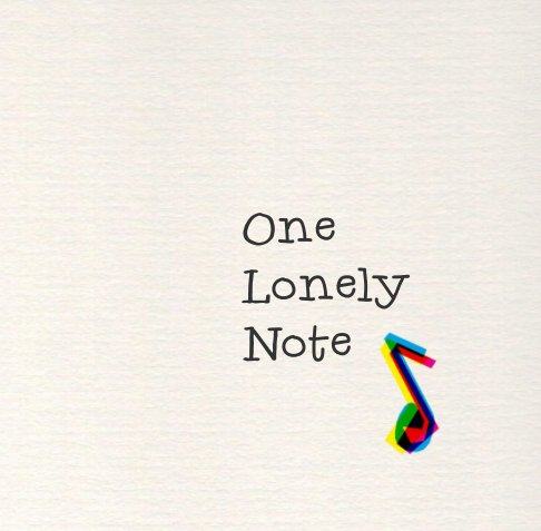 View One Lonely Note by Alison Robins, Quentin Duckering