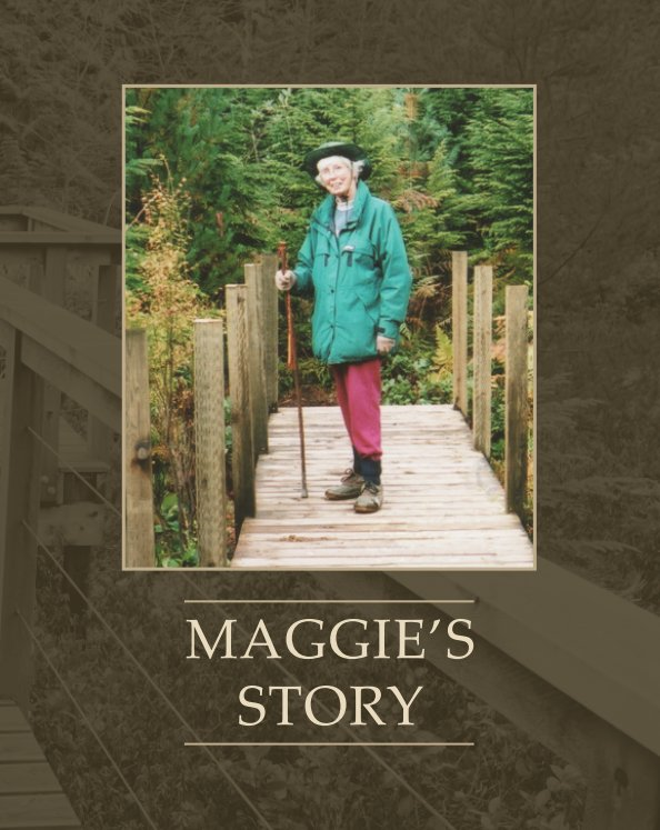 View Maggie's Story (Hardcover) by Bowen Island Community Foundation