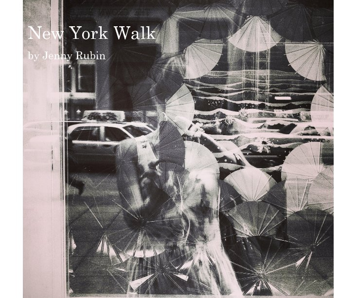 View New York Walk by Jenny Rubin