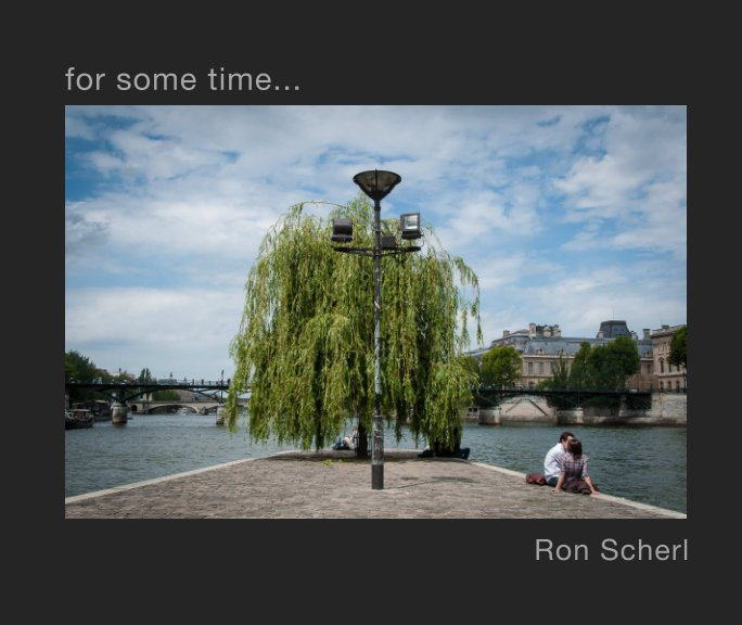 View for some time... by Ron Scherl