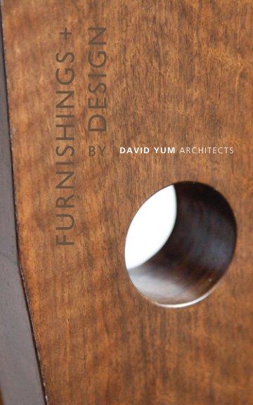 View Furnishings + Design by David Yum Architects