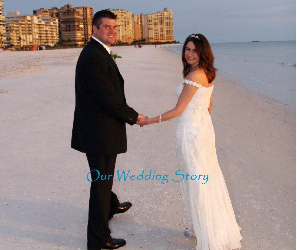 View Our Wedding Story by silviadarlin