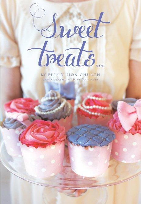 View Sweet Treats by Peak Vision Church by Peak Vision Church