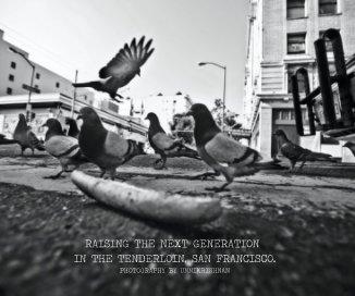 RAISING THE NEXT GENERATION IN THE TENDERLOIN, SAN FRANCISCO. PHOTOGRAPHY BY UNNIKRISHNAN - Nonprofits & Fundraising photo book