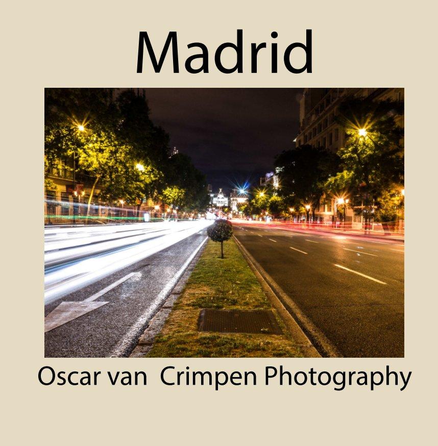 Bekijk Madrid op Oscar van Crimpen