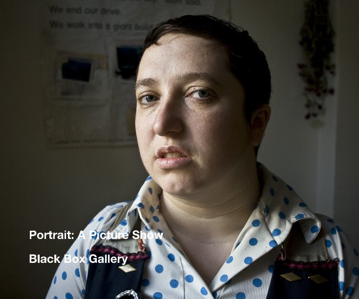 View Portrait: A Picture Show by Black Box Gallery
