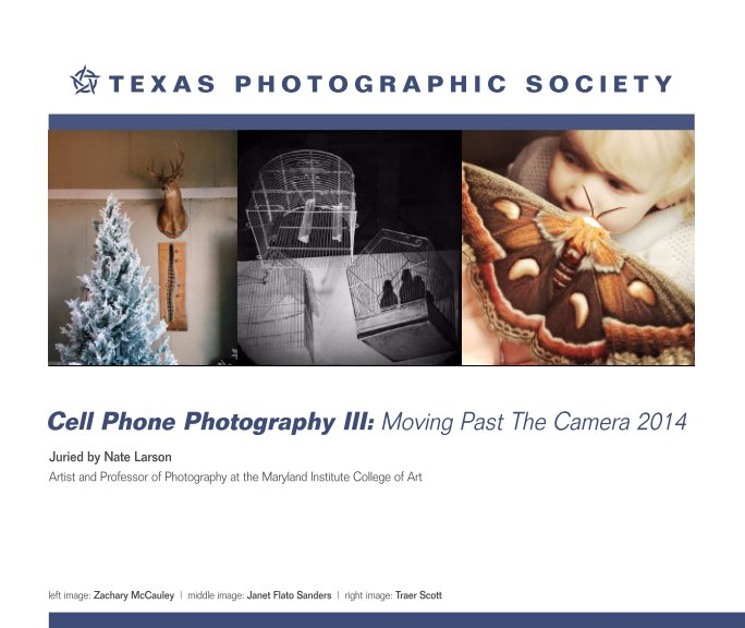 View Cell Phone Photography III by Texas Photographic Society