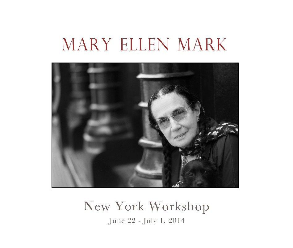 Ver Mary Ellen Mark New York Workshop por PhotoXpeditions