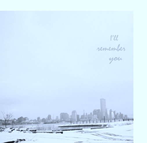View I'll Remember You by Bailey Ann Rosen