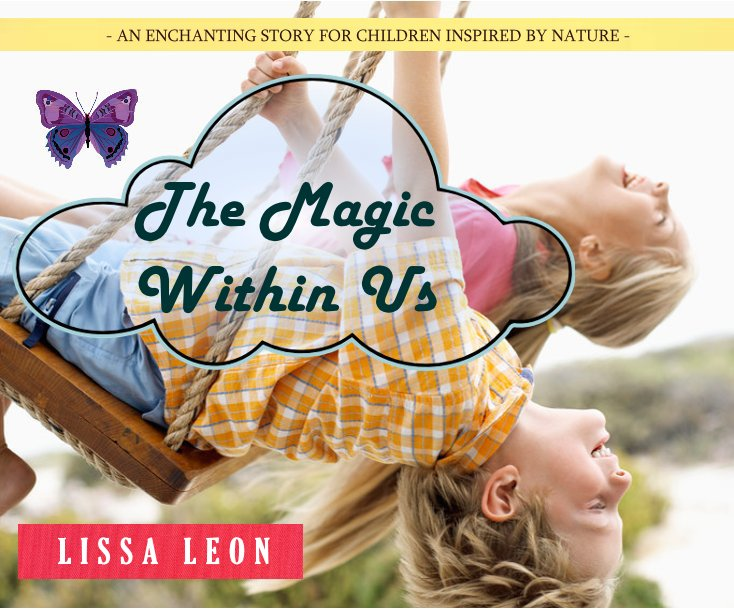 View The Magic Within Us by Lissa Leon